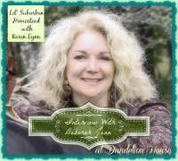 Interview with Deborah Jean at Deborah Jean's Dandelion House