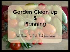 Trailer Park Homesteader: Ep25_Sharon Pannell_Garden CleanupandPlanning_TTPH