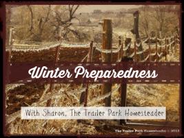 Trailer Park Homesteader: Ep26_Winter Preparedness_Sharon Pannell