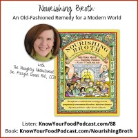 Nourishing Broth Know Your Food Podcast main