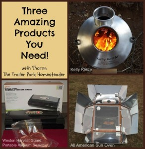 Trailer Park Homesteader: Three Amazing Products You Need