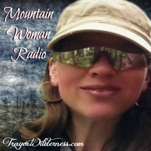 Mountain Woman Radio - Tammy Trayer