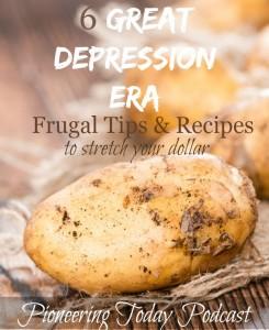 Pioneering Today: Depression Era Tips